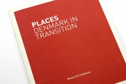 Places: Denmark in Transition, Museet for Fotokunst, 2010